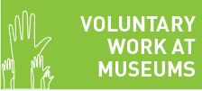 Voluntary work at museums