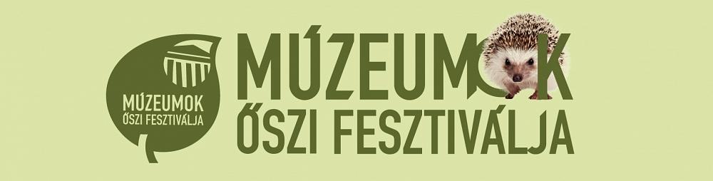 Felhívás: Múzeumok Őszi Fesztiválja 2021